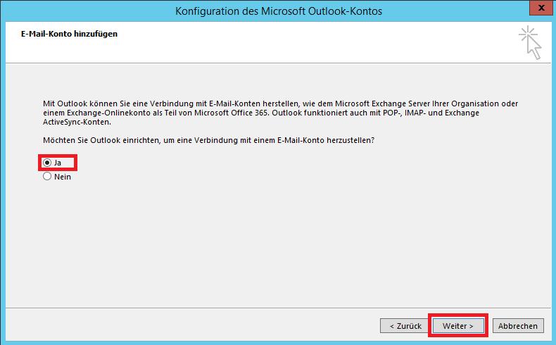 """Hier wird Ihnen das Fenster zur Konfiguration von Outlook gezeigt. Sie sollen bei der Frage nach der Verbindung """"Ja"""" wählen und dann auf """"Weiter"""" klicken."""