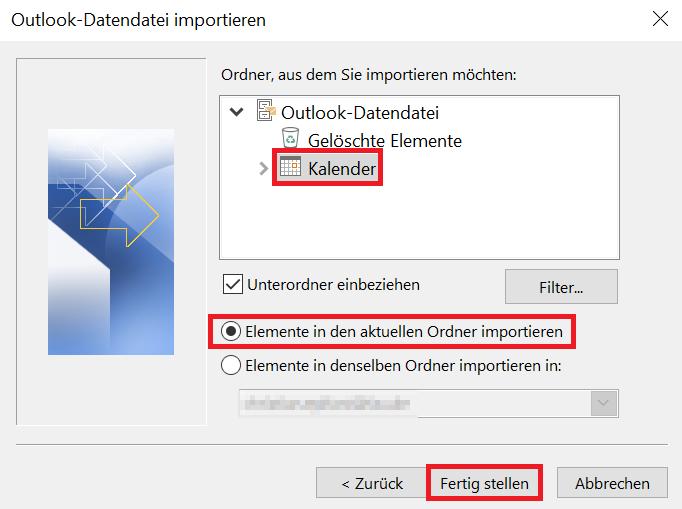 """Schließlich wird in diesem Bild gezeigt, wie Sie im geöffneten Fenster """"Outlook-Datendatei importieren"""" die Option """"Kalender"""", dann """"Unterordner einbeziehen"""", dann """"Elemente in den aktuellen Ordner importieren"""" und dann """"Fertig stellen"""" klicken."""