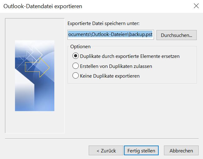 """In diesem Bild wird gezeigt, dass Sie im Fenster """"Outlook-Datendatei exportieren"""" den Dateipfad angeben, unter dem Sie die exportierte Datei speichern wollen und dann bei Optionen erst """"Duplikate durch exportierte Elemente ersetzen"""" auswählen und schließlich auf """"Fertig stellen"""" klicken."""