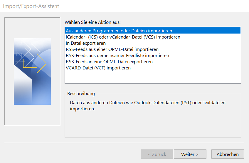 """Hier wird angezeigt, dass Sie im """"Import/Export-Assistent"""" die Aktion """"Aus anderen Programmen oder Dateien importieren"""" auswählen sollen."""