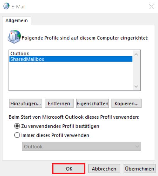 """Das Bild zeigt, dass Sie im geöffneten Fenster """"E-Mail"""" folgendes auswählen müssen: Erstens """"SharedMailbox"""" und zweitens """"Zu verwendendes Profil bestätigen"""". Dann klicken Sie auf """"OK""""."""